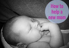 How to help a new mom #preparingforbaby via Really Are You Serious?