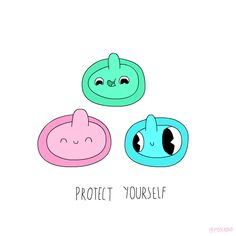 Protect yourself wit