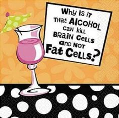 hmmmm brain cell, funni stuff, laugh, alcohol, true, humor, fat cell, quot, thing