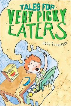 picki eater, foods, reading levels, children, son, book covers, dog, picky eaters, father