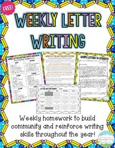 FREE Weekly Letter Writing Homework! I have used weekly letter writing with my students for years to encourage a tight-knit classroom and promote writing all year long. I write students a letter on Monday (see samples on pages 7-9) and they respond to me by Thursday (see rubric and expectations on pages 3 and4). I have included monthly topics and ideas to get you started (pages 5-6). Have fun!