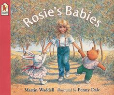 """""""Rosie's Babies"""" by Martin Waddell"""