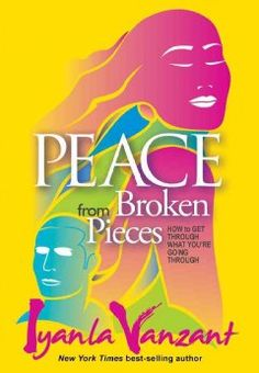 Peace from broken pieces : how to get through what you're going through by Iyania Vanzant.  Click the cover image to check out or request the Douglass Branch bestsellers and classics kindle.