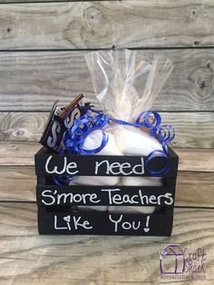 "We need s'more teachers like you. Teacher appreciation gift <a class=""pintag searchlink"" data-query=""%23nomomausea"" data-type=""hashtag"" href=""/search/?q=%23nomomausea&rs=hashtag"" rel=""nofollow"" title=""#nomomausea search Pinterest"">#nomomausea</a> adorable"