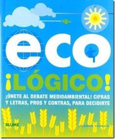 """""""Eco ¡Logico!"""" Los 10 libros más recomendados sobre medio ambiente"""