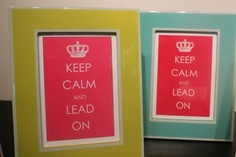KEEP CALM AND LEAD ON prints from Schoolgirl Style for National Boss' Day.  www.schoolgirlstyle.com