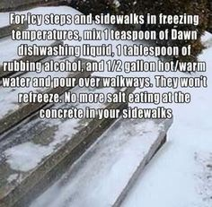 For icy steps  No more salt eating at the concrete in your sidewalks