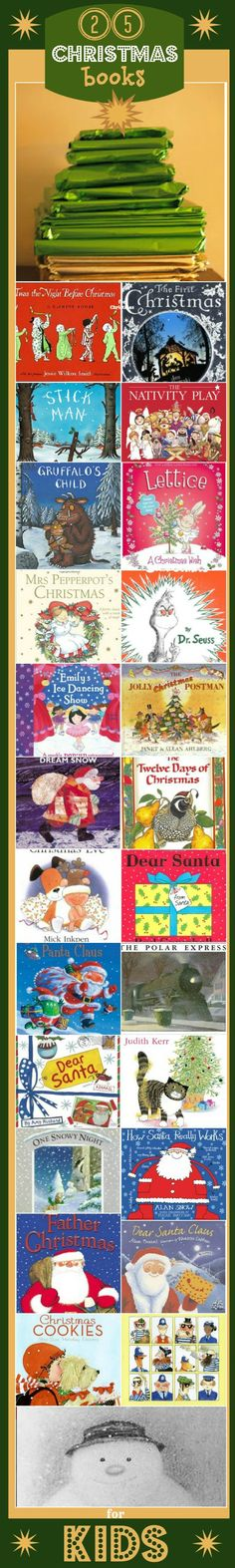 25 CHRISTMAS books for kids. We do this -  open one book each night to read to the kids. Fun holiday tradition