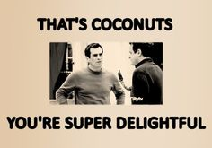 That's coconuts  -Phil Dunphy