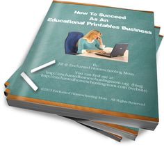 How To Succeed As An Educational Printables Business eBook