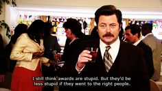Ron fucking Swanson, speaking the truth.