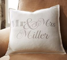 Mr. & Mrs. Personalized Pillow Cover | $35.00 #Weddings #Gifts #potterybarn {This would make an adorable and personable wedding gift!}