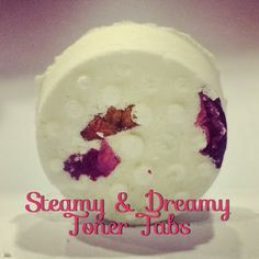 Fresh Picked Beauty: Steamy & Dreamy Toner Tabs