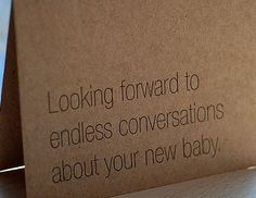 Ha, perfect new baby card.