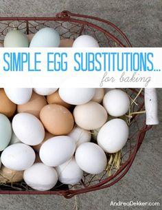 Simple Egg Substitutions… For Baking via AndreaDekker.com