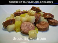 Sausage and Potatoes #Stockpile #Recipe http://www.stockpilingmoms.com/2012/08/stockpile-sausage-and-potatoes/