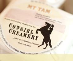 Cowgirl Creamery....