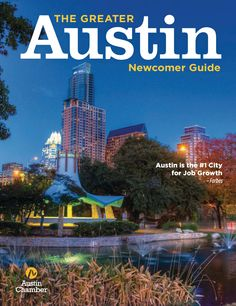 Greater Austin Newcomer Guide Spring/Summer 2014