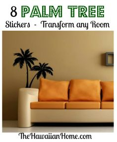 8 palm tree stickers - can easily create a tropical scene in any room.