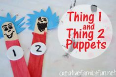 Thing 1 and Thing 2 Puppets ~ Creative Family Fun