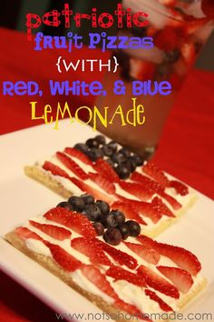 Not So Homemade: Patriotic Mini Fruit Pizzas with Red, White, and Blue Lemonade