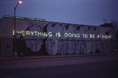 Everything is going to be alright..