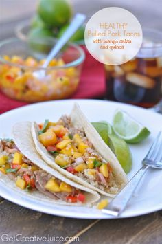 Healthy Pulled Pork Tacos with Mango Salsa and Quinoa - Creative Juice