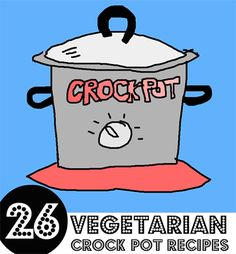 """""""Crock pots are all the rage these days, but it seems like every recipe we come across is crockpotting a chunk of chicken or porkmeat. What about all the veggie lovers out there, huh? So we put together this list of vegetarian (including several vegan) crock pot recipes. Enjoy your slow cooking, animal lovers!"""""""