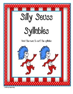 This version of Read the Room has children reading and sorting Dr. Seuss inspired words by one, two, or three syllables.Enjoy!...