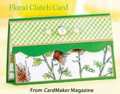 Floral Clutch Card from the Summer 2014 issue of CardMaker Magazine. Order a digital copy here: http://www.anniescatalog.com/detail.html?code=AM5253