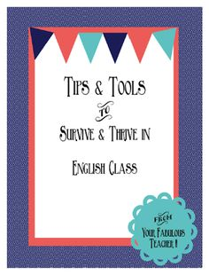 Freebie Packet: Tips and Tools to Survive, and Thrive In, English