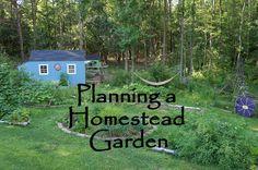 The Backyard Farming Connection: Planning Your Homestead Garden