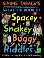 First published in a different form as Buggy riddles (1986), Snakey riddles (1990), Spacey riddles (1992) by Dial Books for Young Readers, a division of Penguin Young Readers Group