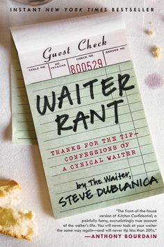A must read for anyone who has worked in the restaurant industry