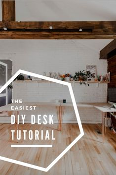 The Easiest DIY Desk