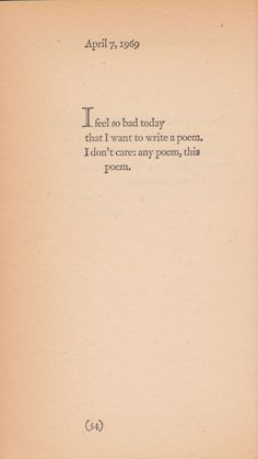 brautigan: any poem, this poem (sad)