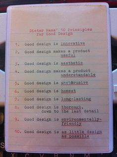 Dieter Rams' 10 Principles for Good Design [typed by me, for a friend]