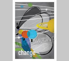 Change - 5x7 Print