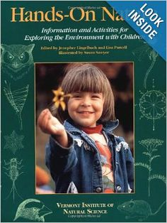 Hands-On Nature: Information and Activities for Exploring the Environment with Children: Jenepher Lingelbach, Lisa Purcell, Susan Sawyer: 97...