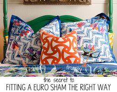the secret to a great looking euro sham pillow via MakelyHome.com