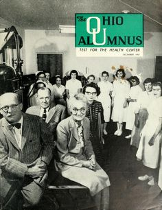 "The Ohio Alumnus, December 1957. ""Staff members of Ohio University's Health Service received an endurance test during the recent outbreak of flu but managed to smile for this cover photo."" :: Ohio University Archives"