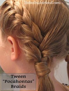 Tween Pocahantas braids for a less little-girl look. The model is my niece from my sister-in-law's site Babes in Hairland!
