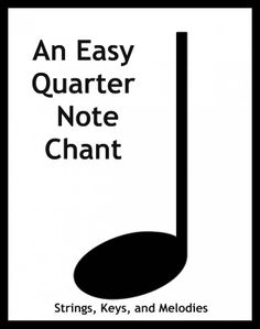 An Easy Quarter Note Chant