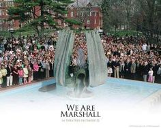 We Are Marshall. Huntington, WV