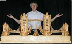 Its made out of match sticks!