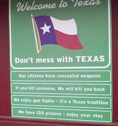 Spoken like a true Texan.