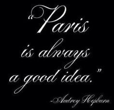 Paris | Audrey Hepburn quote