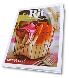 The Rit Studio Sweet Paul Book - full of chic DIY dye projects!