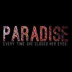 Paradise - Coldplay