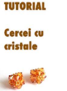 """Tutorial """"Cercei cu cristale"""" realizat de Kezimade, by beadboutique, 30 Lei"""
